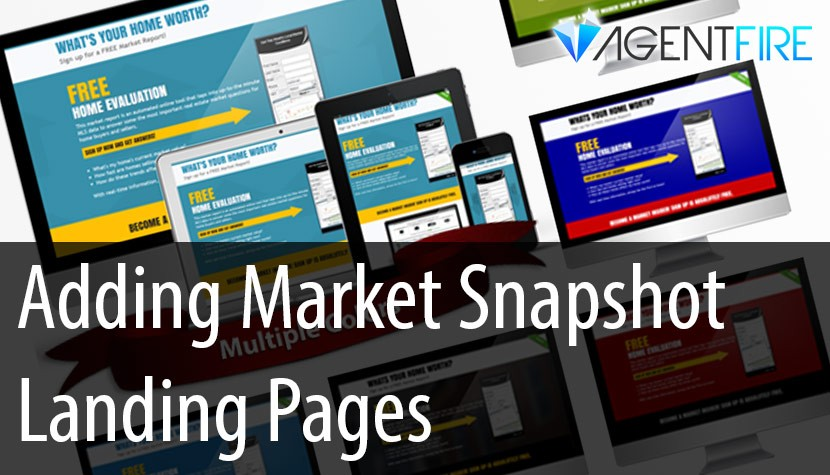 Adding Market Snapshot Lead Capture Pages to your Agentfire Website