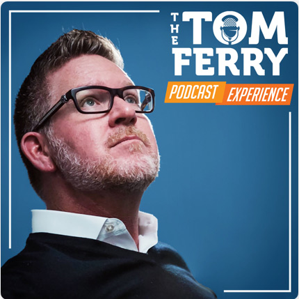 Tom Ferry Podcast