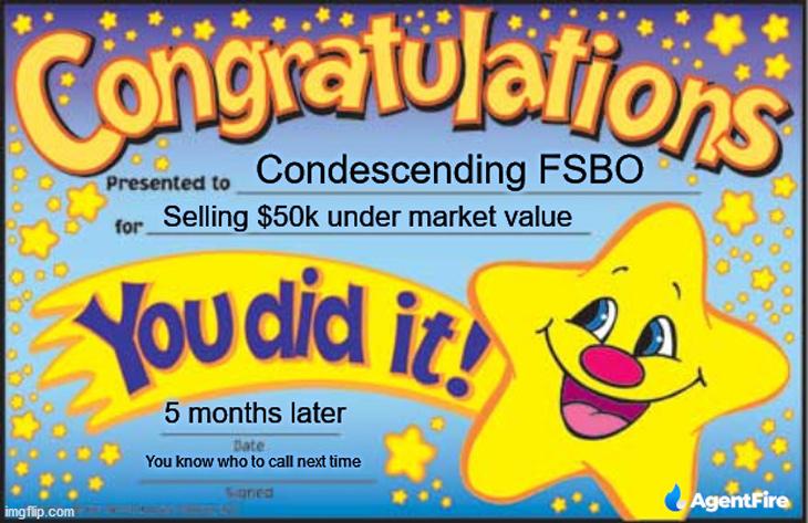 congratulations condescening fsbo