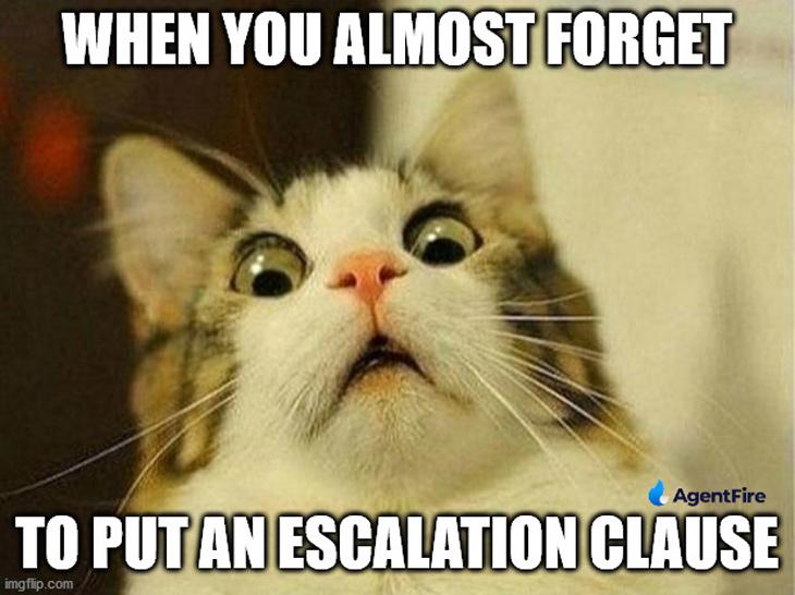 forgot escalation clause again