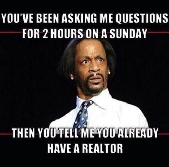 you already have a realtor