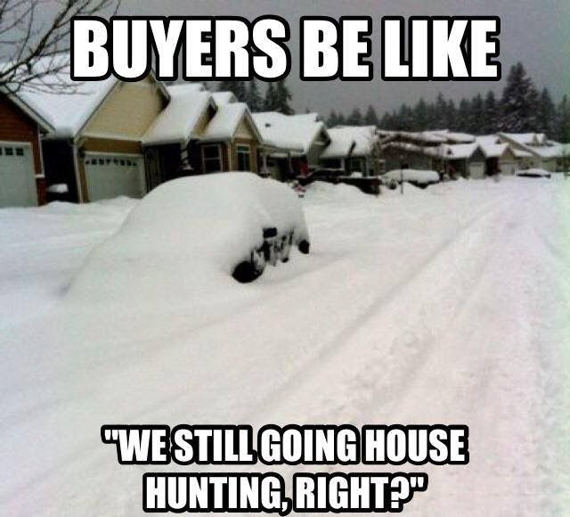 still going house hunting right?